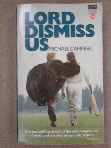 9780552080422: Lord dismiss us.