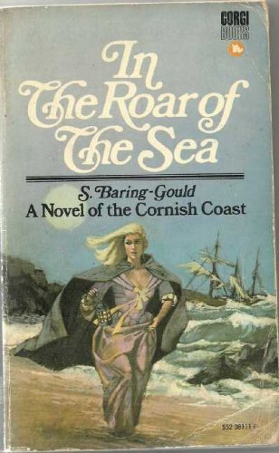 In the Roar of the Sea: A Tale of the Cornish Coast