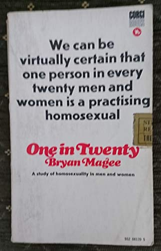 One in Twenty: A Study of Homosexuality in Men and Women: Magee, Bryan