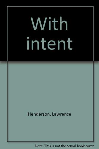 With intent: Henderson, Laurence