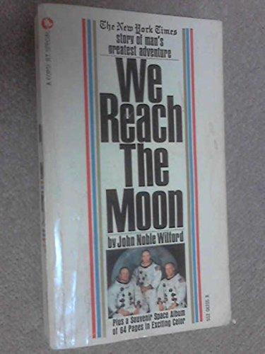 9780552082051: We Reach the Moon