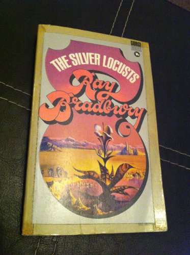 Silver Locusts: Bradbury, Ray
