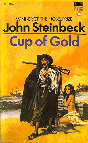 Cup of Gold: Steinbeck John: