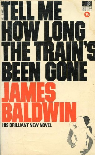 Tell Me How Long the Train's Been: Baldwin, James