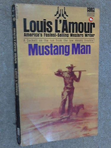 Mustang Man (0552083879) by Louis L'Amour