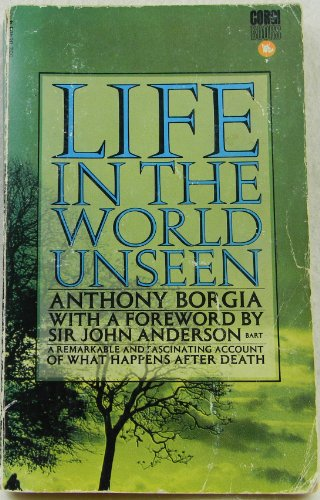 Life in the World Unseen: Borgia, Anthony