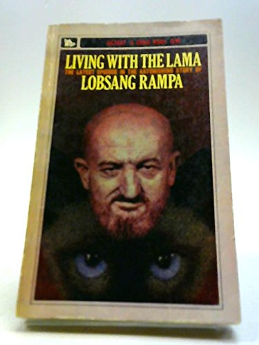 Living With The Lama, By Mrs.Fifi Greywhiskers,: Rampa, Lobsang