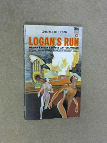 Logan's Run: Nolan, William F.
