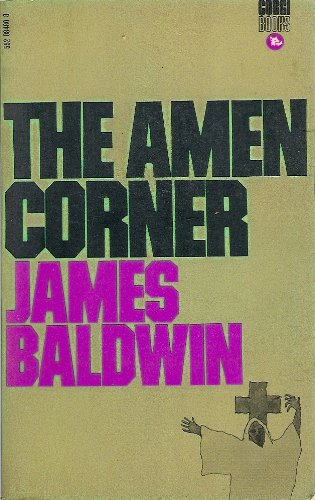 The Amen Corner: James Baldwin
