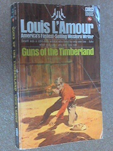 9780552084840: Guns of the Timberland