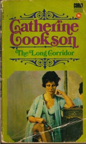 The Long Corridor: Catherine Cookson