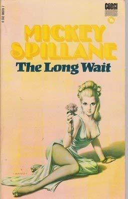 Long Wait: Spillane, Mickey