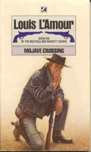 9780552085755: Mojave Crossing (Sackett Series)
