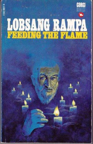 Feeding the Flame: Rampa, T.Lobsang