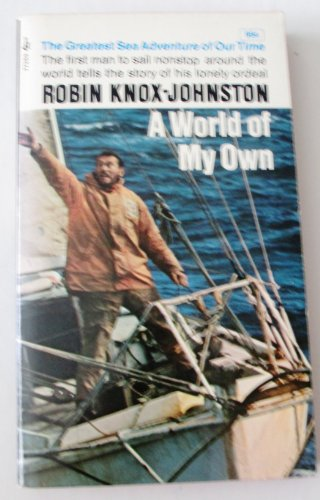 9780552086295: A WORLD OF MY OWN : The singlehanded, non-stop circumnavigation of the world in Suhaili