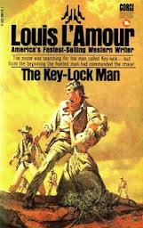 the Key-Lock Man (0552086797) by Louis L'Amour