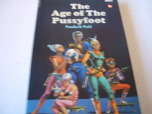 9780552088046: Age of the Pussyfoot