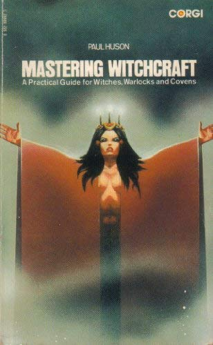 Mastering Witchcraft: Huson, Paul