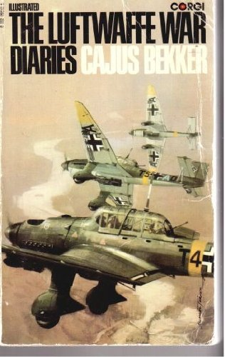 The Luftwaffe war diaries (0552090425) by Cajus BECKER