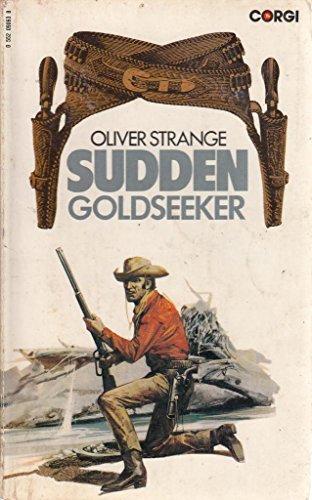 9780552090636: Sudden Goldseeker