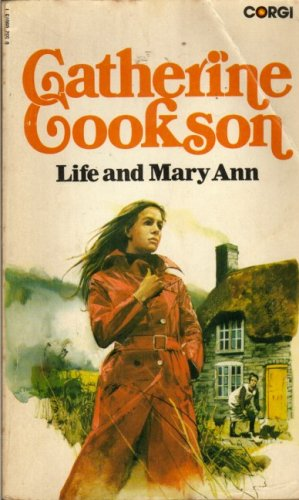 LIFE AND MARY ANN: CATHERINE COOKSON