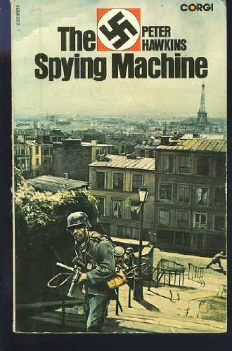 The Spying machine (0552091286) by Peter Hawkins