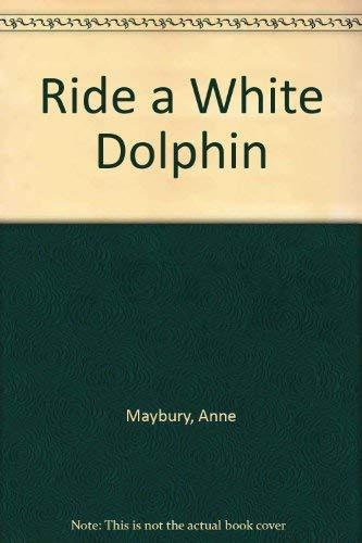 9780552091435: Ride a White Dolphin