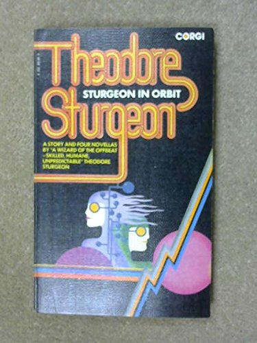 9780552091497: STURGEON IN ORBIT
