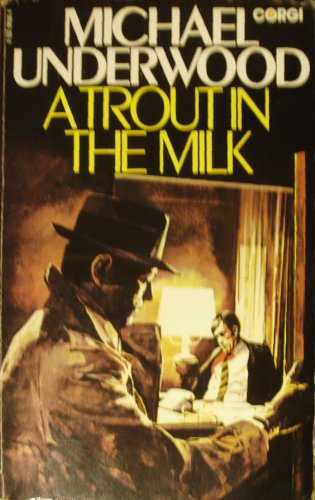 9780552091800: A Trout in the Milk