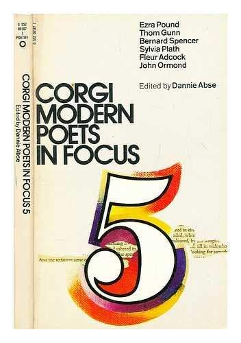 Modern Poets in Focus: v. 5 (0552091871) by Ezra Pound; Thom Gunn; Bernard Spencer; Sylvia Plath; Fleur Adcock; John Ormond