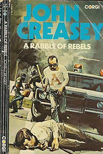A Rabble of Rebels (0552092266) by JOHN CREASEY