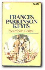 Steam-boat Gothic (0552092797) by Frances Parkinson Keyes