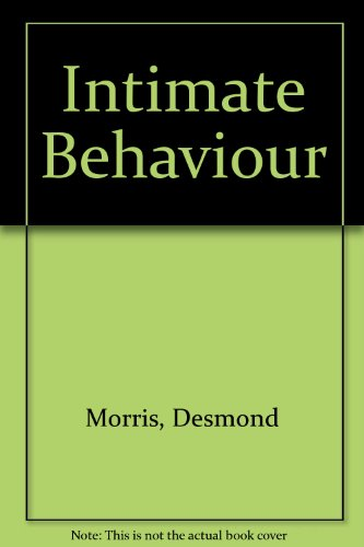 9780552092906: Intimate Behaviour