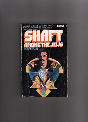 Shaft Among the Jews: Tidyman, Ernest