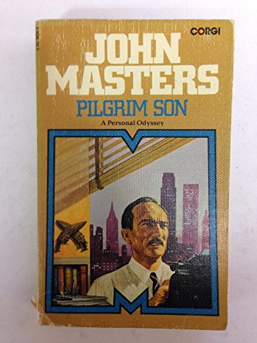 Pilgrim Son: A Personal Odyssey (0552093300) by John Masters