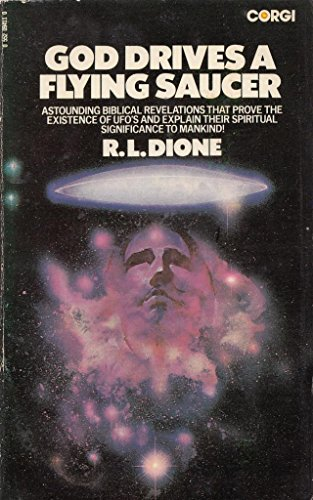 God Drives a Flying Saucer: Dione, R.L.