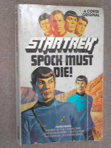 SPOCK MUST DIE(A STAR TREK NOVEL)