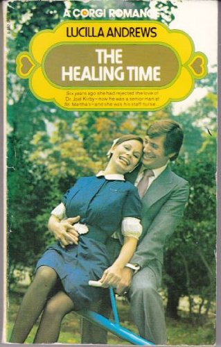 The healing time (9780552095020) by Lucilla Andrews