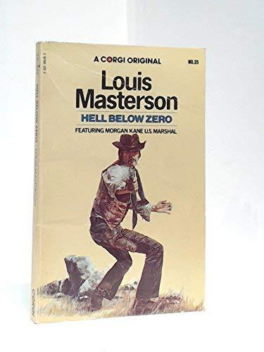 Hell Below Zero: Masterson, Louis