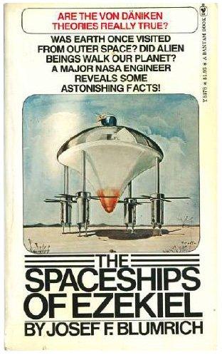 Spaceships of Ezekiel: J.F. Blumrich