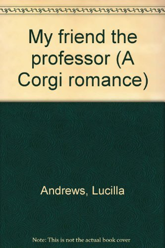 9780552095662: My friend the professor (A Corgi romance)