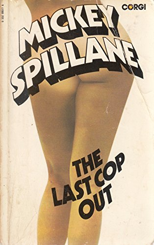 The Last Cop Out: Spillane, Mickey