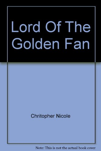 Lord of the Golden Fan: Nicole, Christopher