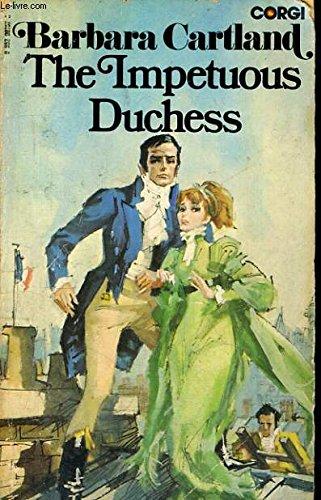 Impetuous Duchess: Cartland, Barbara