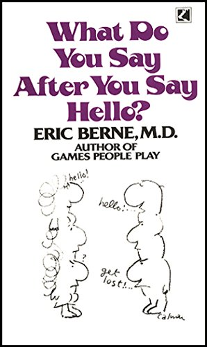 9780552098069: What Do You Say After You Say Hello