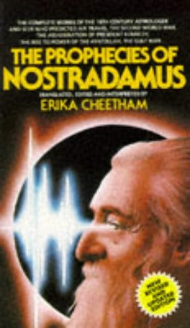 The Prophecies of Nostradamus: Cheetham, Erika