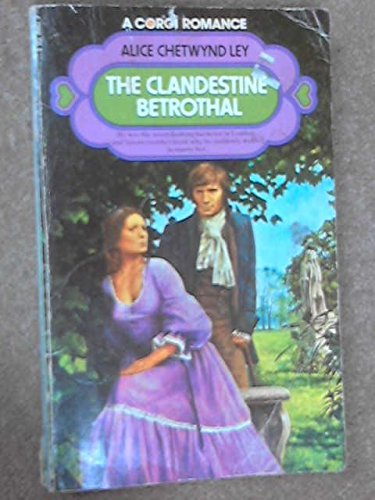 9780552098625: The Clandestine Betrothal