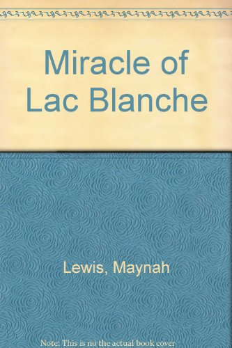 9780552098670: Miracle of Lac Blanche