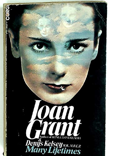 Many Lifetimes (9780552099424) by Joan Grant; Denys Kelsey