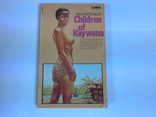 Children of Kaywana: Mittelholzer, Edgar